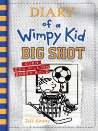 Big Shot : Diary of a Wimpy Kid Series, Book 16
