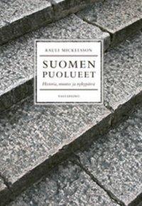 Suomen puolueet historia, muutos ja nykypäivä