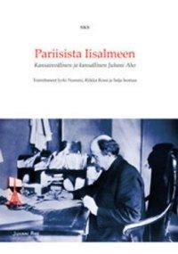 Pariisista Iisalmeen : kansainvälinen ja kansallinen Juhani Aho