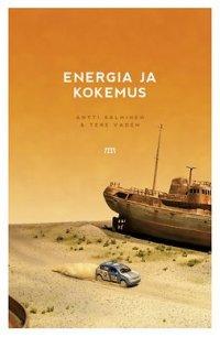 Energia ja kokemus : naftologinen essee
