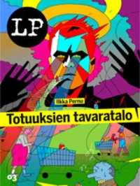 Totuuksien tavaratalo - (Long Play ; 3)
