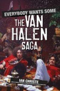 Everybody wants some the Van Halen saga