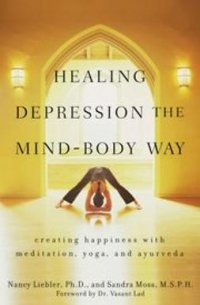 Healing depression the mind - body way :