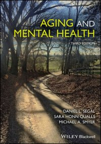 Aging and Mental Health : Understanding Aging