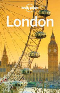 Lonely Planet London : Travel Guide