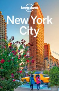 Lonely Planet New York City : Travel Guide