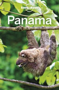 Lonely Planet Panama : Travel Guide
