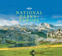 National Parks of Europe : Lonely Planet