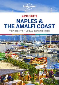 Lonely Planet Pocket Naples & the Amalfi Coast : Travel Guide