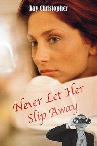 Never Let Her Slip Away
