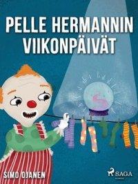 Pelle Hermannin viikonpäivät : Pelle Hermanni