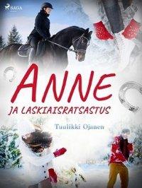 Anne ja laskiaisratsastus : Anne-kirjat