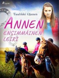 Annen ensimmäinen leiri : Anne-kirjat