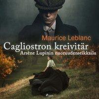Cagliostron kreivitär - Arsène Lupinin nuoruudenseikkailu