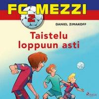 FC Mezzi 2 : Taistelu loppuun asti
