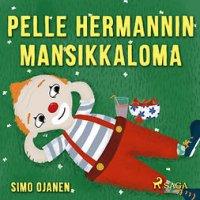 Pelle Hermannin mansikkaloma : Pelle Hermanni