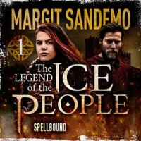 The Ice People 1 – Spellbound : The Legend of the Ice People #1