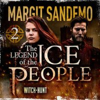 The Ice People 2 – Witch-Hunt : The Legend of the Ice People #2