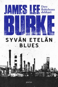 Syvän etelän blues : Dave Robicheaux