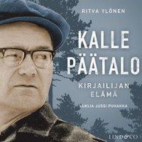 Kalle Päätalo - Kirjailijan elämä - osa 2