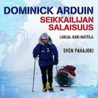 Dominick Arduin: seikkailijan salaisuus
