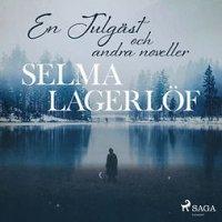 En Julgäst  (och andra noveller) : Svenska Ljud Classica