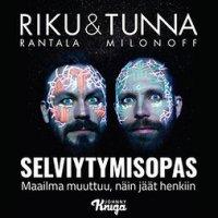 Riku & Tunna: Selviytymisopas: Maailma muuttuu, näin pysyt hengissä