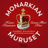 Monarkian muruset : kaiken maailman kuninkaallisia