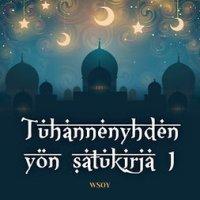 Tuhannenyhden yön satukirja 1: Aladdinin taikalamppu