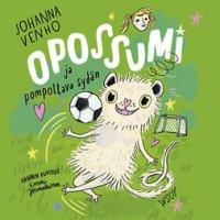 Opossumi ja pompottava sydän : Opossumi