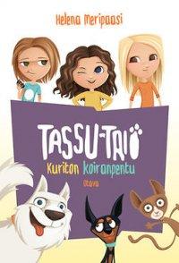 Tassu-trio: Kuriton koiranpentu