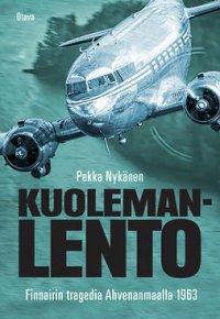 Kuolemanlento: Finnairin tragedia Ahvenanmaalla 1963