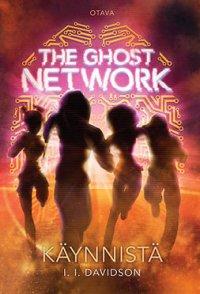 The Ghost Network. Käynnistä
