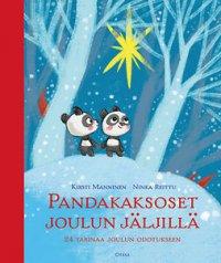 Pandakaksoset joulun jäljillä: 24 tarinaa joulun odotukseen