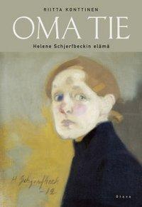 Oma tie: Helene Schjerfbeckin elämä