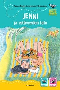 Jenni ja ystävyyden talo : Kirjakärpänen