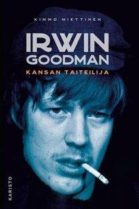 Irwin Goodman : kansan taiteilija