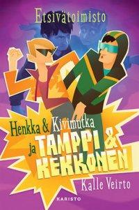 Etsivätoimisto Henkka & Kivimutka ja Tamppi & Kekkonen