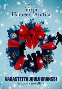 Varastettu joulukranssi: ja muita novelleja