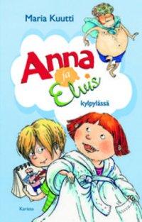 Anna ja Elvis kylpylässä - (Anna ja Elvis, osa 1)