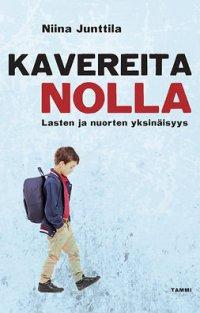 Kavereita nolla: Lasten ja nuorten yksinäisyys