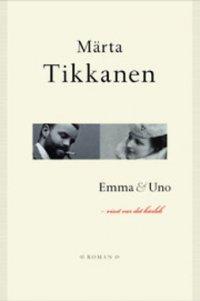 Emma & Uno : visst var det kärlek