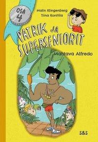 Patrik & superseniorit. Mahtava Alfredo