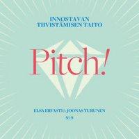 Pitch!: Innostavan tiivistämisen taito