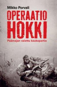 Operaatio Hokki : Päämajan vaiettu kaukopartio