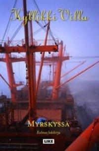 Myrskyssä : kolmas lokikirja