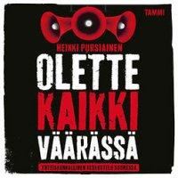 Olette kaikki väärässä: Yhteiskunnallinen keskustelu Suomessa
