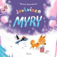 Jouluinen Myry: Lennokas joulutarina