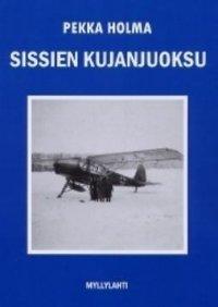 Sissien kujanjuoksu : sotaromaani tiedusteluosaston toiminnasta jatkosodassa