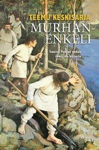 Murhanenkeli: Suuren Pohjan sodan ihmisten historia